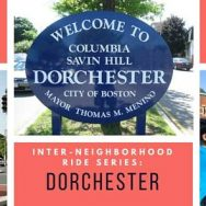 Inter-Neighborhood Ride: Dorchester