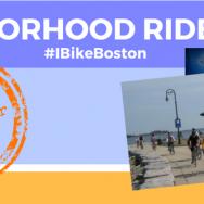 Neighborhood Ride: Dorchester